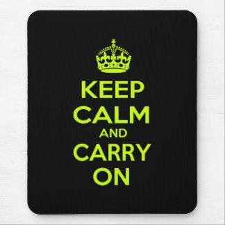 Tapis De Souris Gardez le calme et continuez