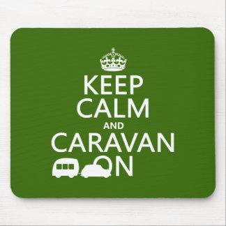 Tapis De Souris Gardez le calme et la caravane sur (les couleurs