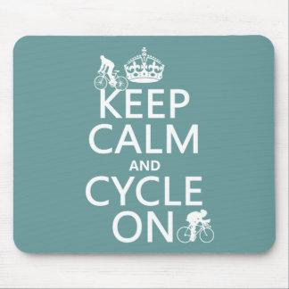 Tapis De Souris Gardez le calme et le cycle sur (dans toute