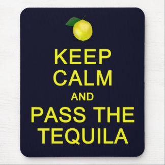 Tapis De Souris Gardez le calme et passez le mousepad de tequila