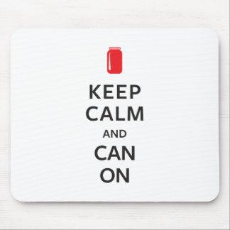 Tapis De Souris Gardez le calme et pouvez dessus