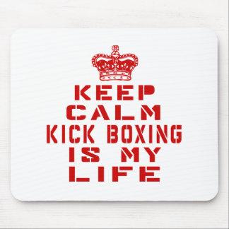 Tapis De Souris Gardez le kick boxing calme est ma vie