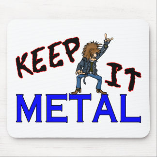 Tapis De Souris Gardez-le métal