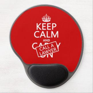 Tapis De Souris Gel Gardez le calme et appelez un avocat (dans toute