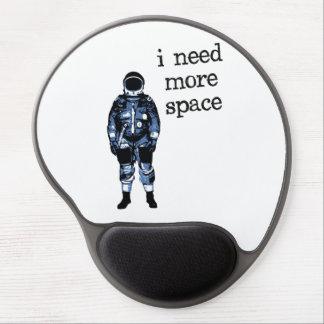 Tapis De Souris Gel J'ai besoin de plus d'astronaute de l'espace