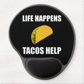 Tapis De Souris Gel La vie se produit aide de tacos