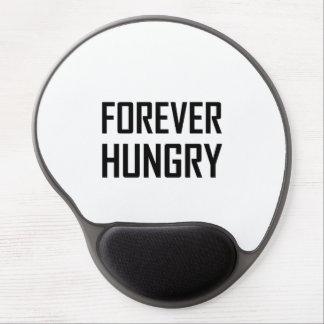 Tapis De Souris Gel Pour toujours affamé