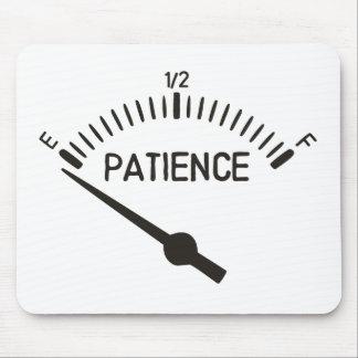 Tapis De Souris Hors de la mesure de gaz de la patience