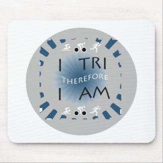 Tapis De Souris I tri par conséquent je suis triathlon