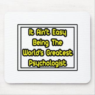 Tapis De Souris Il psychologue… du monde facile d'Aint le plus gra