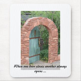Tapis De Souris IMG_3443, quand une porte ferme un autre toujours