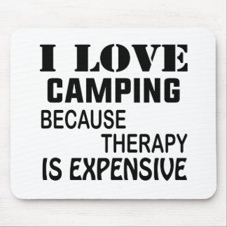 Tapis De Souris J'aime camper puisque la thérapie est chère