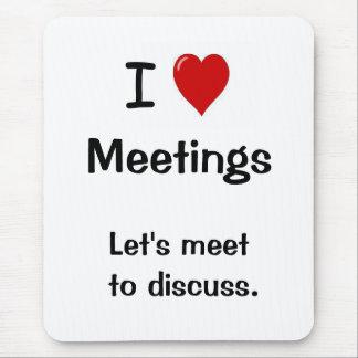 Tapis De Souris J'aime des réunions - dire drôle de bureau