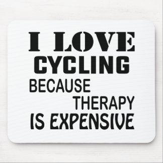 Tapis De Souris J'aime faire un cycle puisque la thérapie est