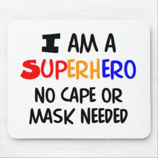 Tapis De Souris Je suis super héros