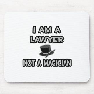 Tapis De Souris Je suis un avocat… pas un magicien