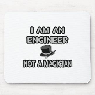 Tapis De Souris Je suis un ingénieur… pas un magicien
