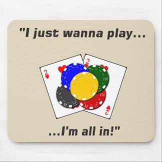 Tapis De Souris Je veux juste jouer