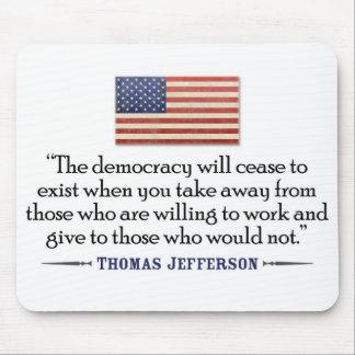 Tapis De Souris Jefferson : La démocratie cessera d'exister…