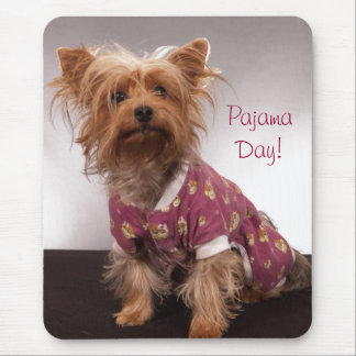 Tapis De Souris Jour de pyjama de Yorkie