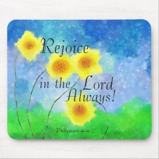 Tapis De Souris La bible de 4:4 de Philippiens, se réjouissent