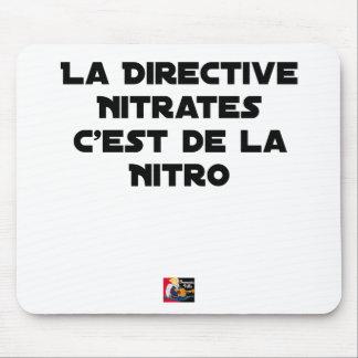 Tapis De Souris La Directive Nitrates, c'est de la Nitro - Jeux de