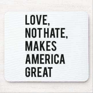 Tapis De Souris La haine d'amour pas rend l'Amérique grande