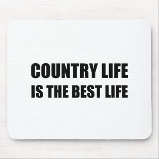 Tapis De Souris La meilleure vie de vie à la campagne