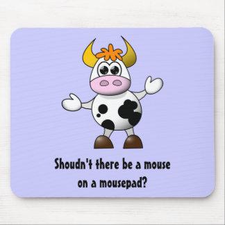 Tapis De Souris La vache drôle à bande dessinée ne devrait pas il