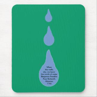 Tapis De Souris La valeur de l'eau