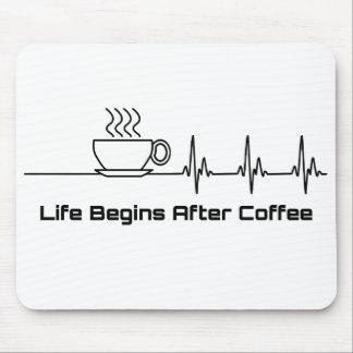 Tapis De Souris La vie commence après battement de coeur de café