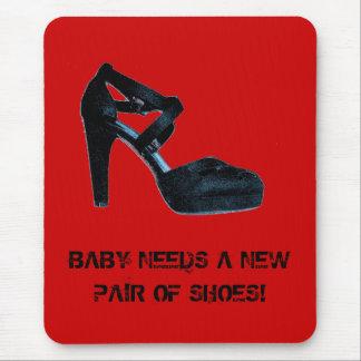 Tapis De Souris Le bébé a besoin d'une nouvelle paire de