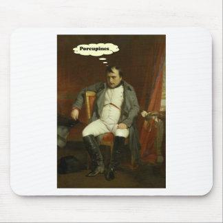 Tapis De Souris Le napoléon pense aux porcs-épics