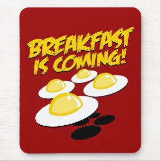 Tapis De Souris Le petit déjeuner vient !