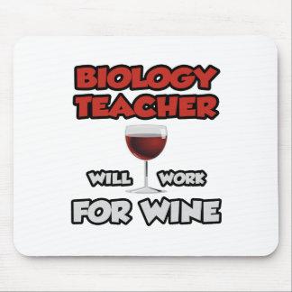 Tapis De Souris Le professeur de biologie… travaillera pour le vin