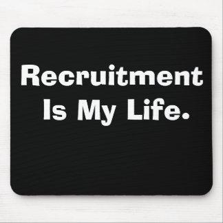 Tapis De Souris Le recrutement est mon slogan cruel mais drôle de