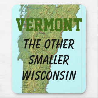 Tapis De Souris Le Vermont : L'autre plus petit Wisconsin