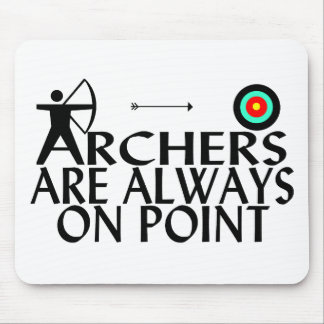 Tapis De Souris Les archers sont toujours sur le point