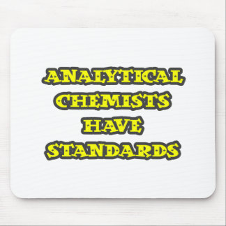 Tapis De Souris Les chimistes analytiques ont des normes