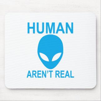Tapis De Souris Les humains ne sont pas vrai alien.