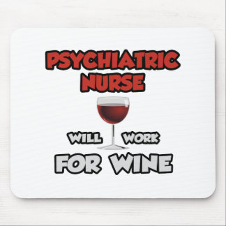 Tapis De Souris L'infirmière psychiatrique… travaillera pour le