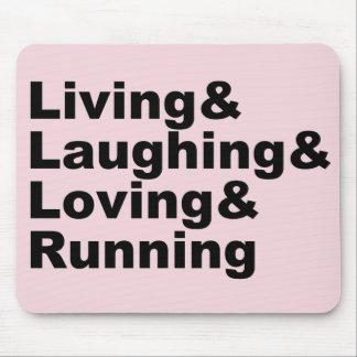 Tapis De Souris Living&Laughing&Loving&RUNNING (noir)