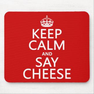 Tapis De Souris Maintenez calme et dites le fromage (photographie)
