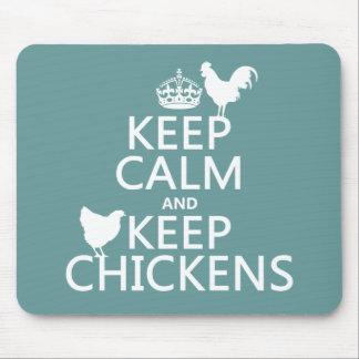 Tapis De Souris Maintenez calme et gardez les poulets (toute