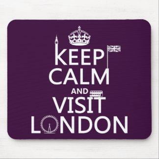 Tapis De Souris Maintenez calme et visite Londres
