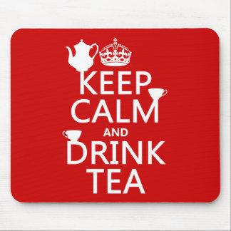 Tapis De Souris Maintenez thé calme et de boissons - toutes les