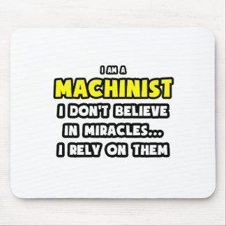 Tapis De Souris Miracles et machinistes… drôles