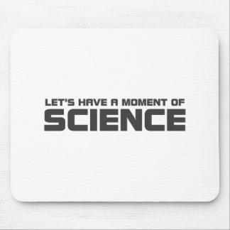 Tapis De Souris Moment de la Science