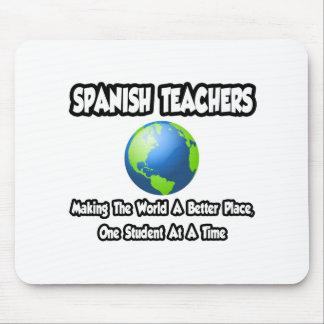 Tapis De Souris Monde espagnol de professeurs… un meilleur endroit