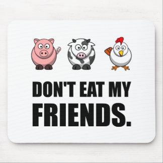 Tapis De Souris Ne mangez pas mes amis